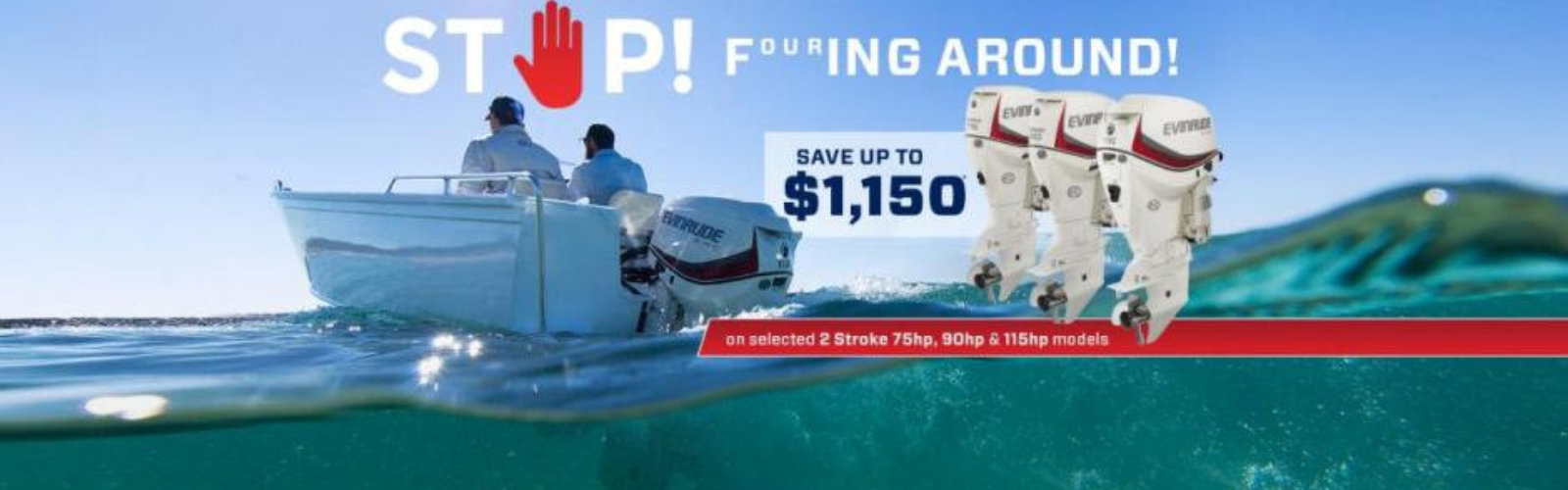 Save up to $1150 on selected 2 stroke outboards